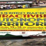 Crónica. Neiva: Encuentro Nacional Sobre Extractivismo,  Autonomía Territorial y Participación Popular