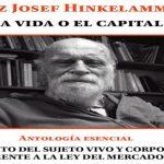 La vida o el capital: el grito del sujeto vivo y corporal frente a la ley del mercado