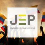 Por la paz, defender la jurisdicción especial de paz (JEP)
